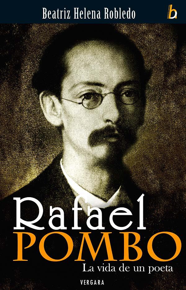RAFAEL POMBO La vida de un poeta