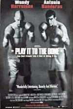 Watch Play It to the Bone (1999) Megavideo Movie Online