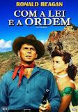 COM A LEI E A ORDEM - 1953