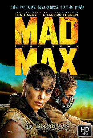 Mad Max: Furia en La Carretera [1080p] [Latino-Ingles] [MEGA]