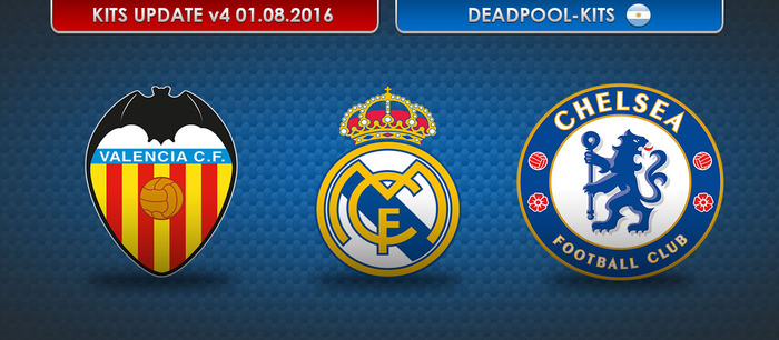 Valencia CF, Real Madrid & Chelsea FC Kits 2016-17 [UPDATE 01.08.2016] by DEADPOOL-Kits