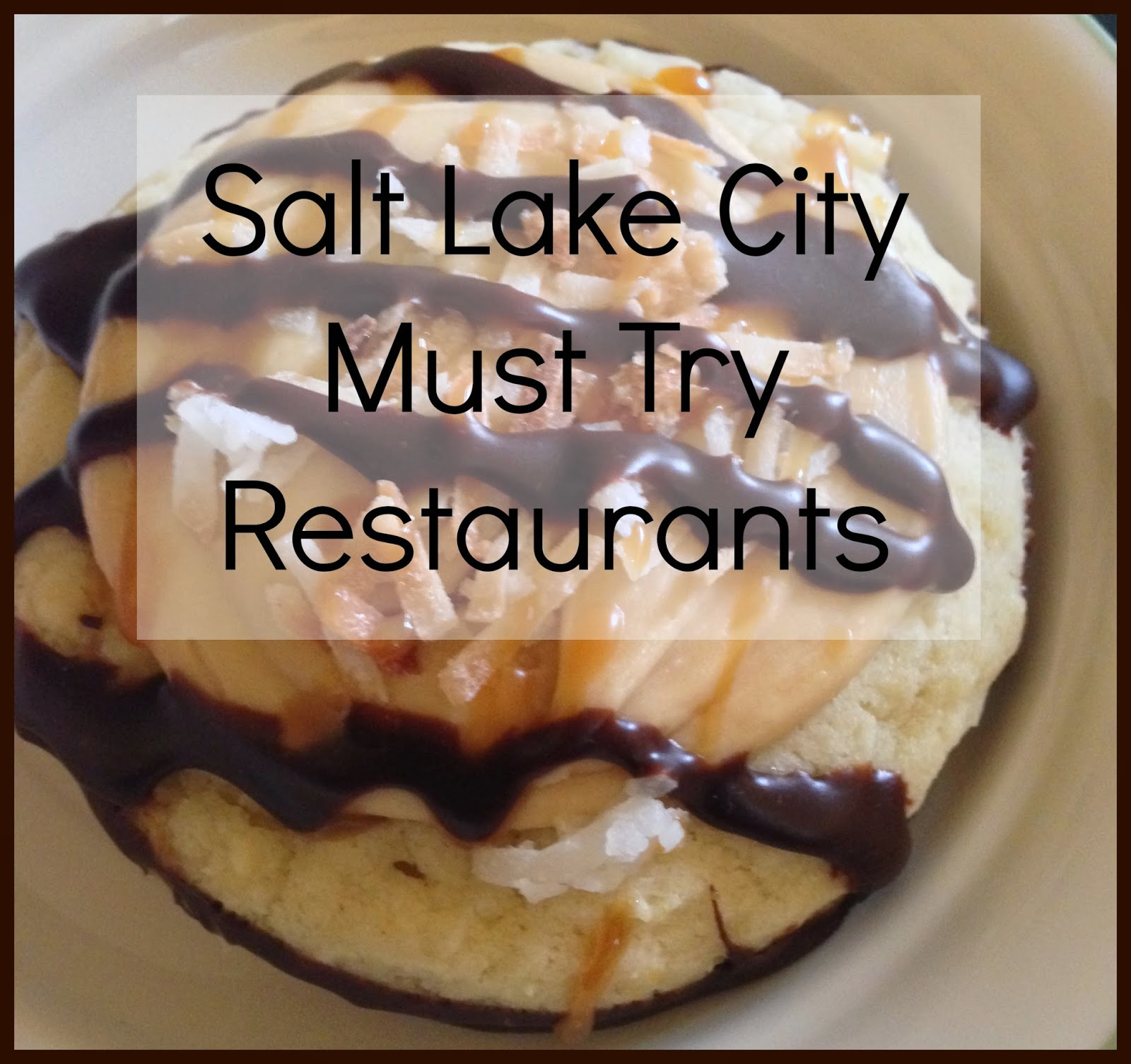 Places To Live Salt Lake City: Stories Of Kel: Best Places To Eat In Salt Lake City