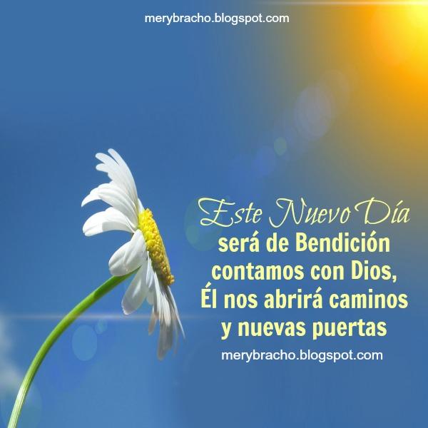 Feliz día, buenos días con mensaje cristiano, frases de aliento para este nuevo día