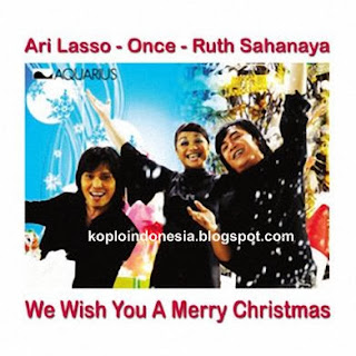 Ari Lasso, Once & Ruth Sahanaya - We Wish You A Merry Christmas