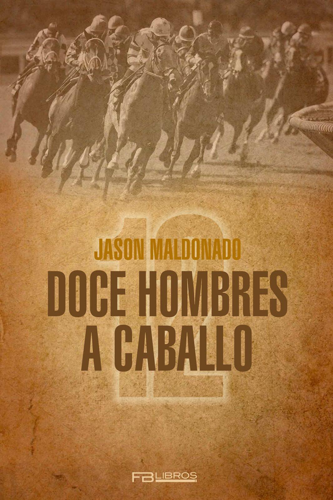 Doce hombres a caballo