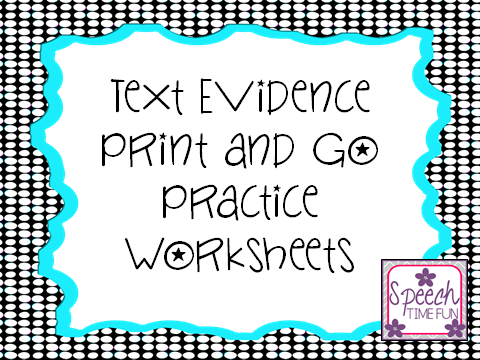 Text Evidence Print And Go Worksheets