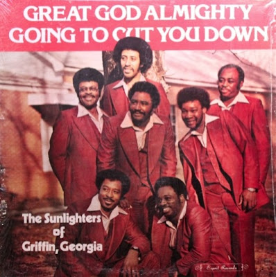 The SUNLIGHTERS of GRIFFIN, GEORGIA God CUT YOU DOWN