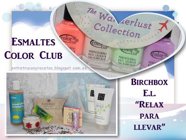 """Birchbox edición limitada """"Relax para llevar"""" + esmaltes Wanderlust"""