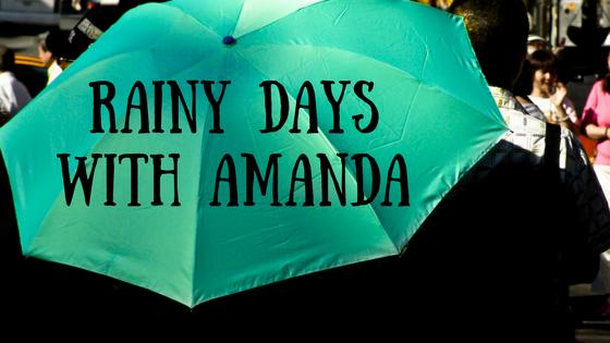Rainy Days With Amanda