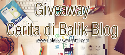 http://www.uniekkaswarganti.com/2015/09/giveaway-cerita-di-balik-blog.html