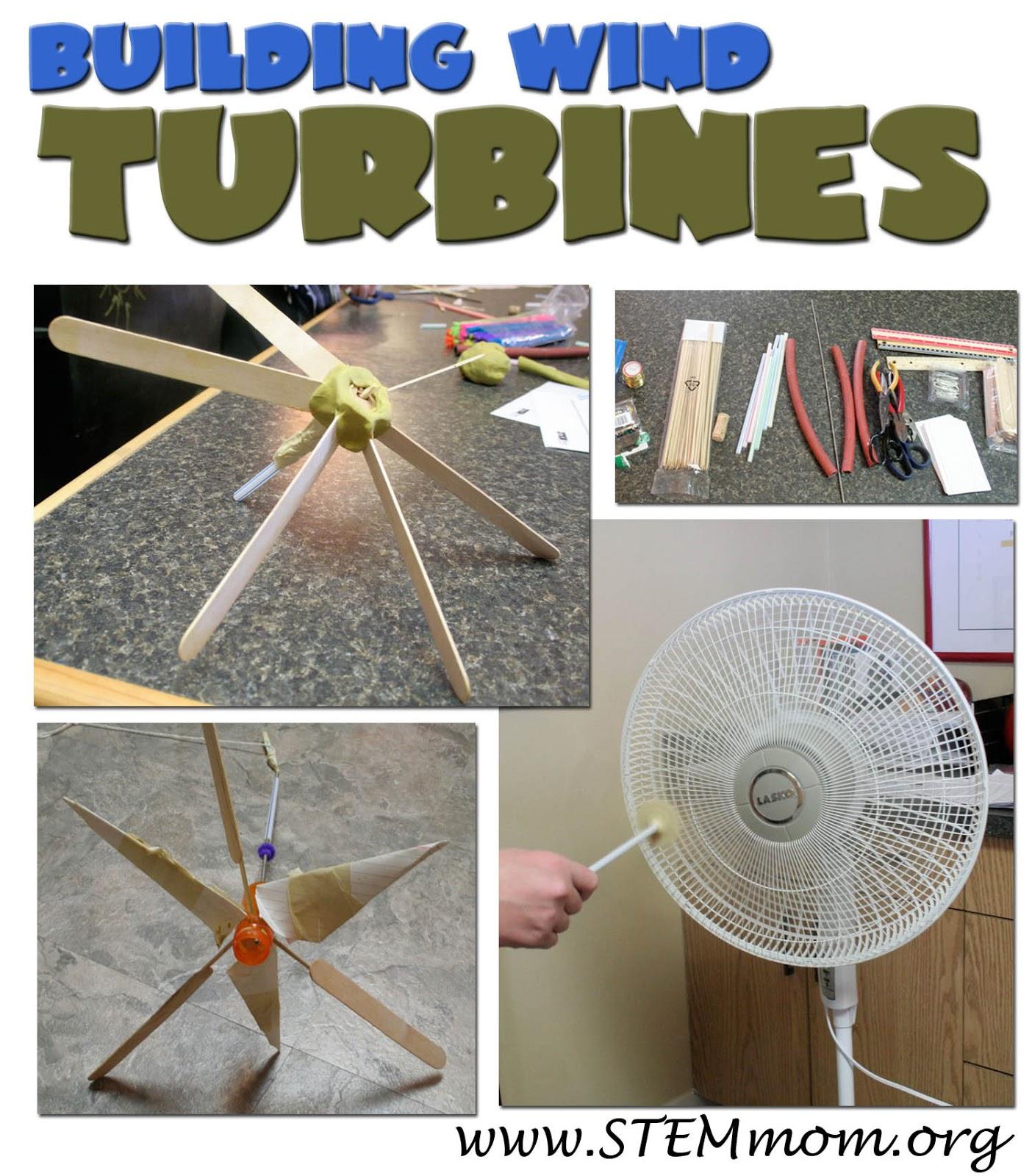 STEM Mom Building Wind Turbines An Engineering Lab
