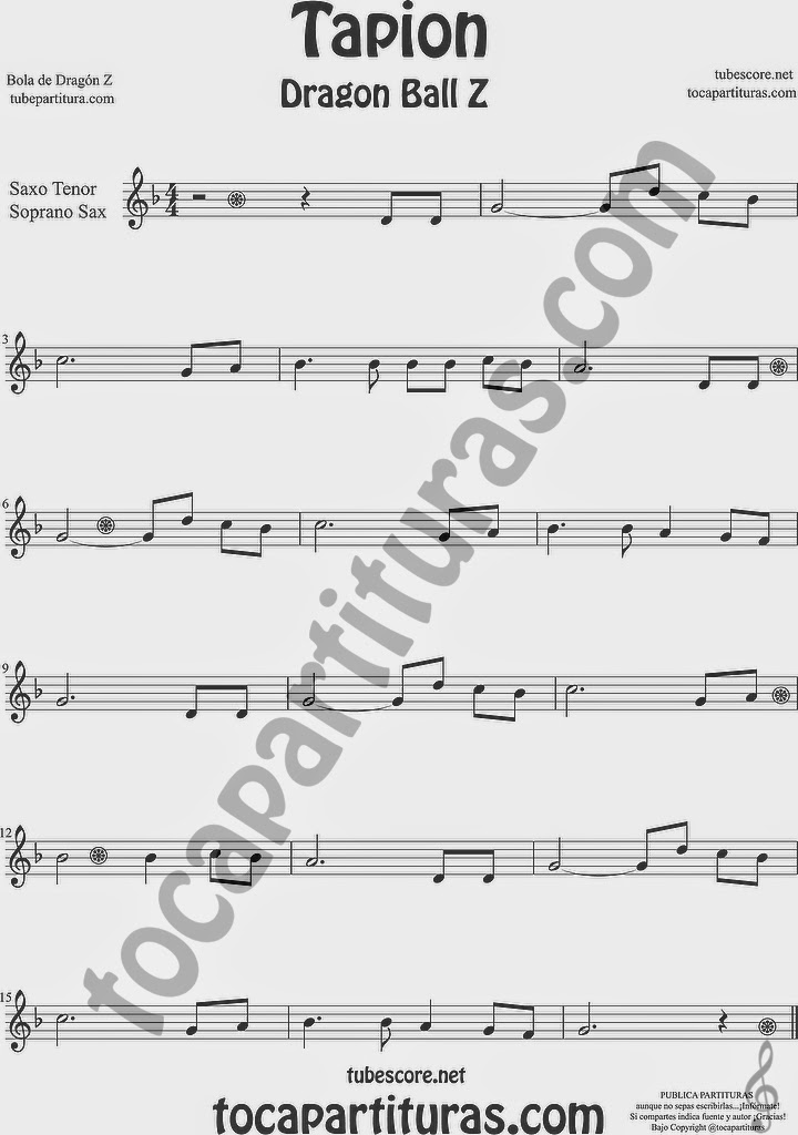 Tapión Bola de Dragón Z Partitura de Saxofón Soprano y Saxo Tenor Sheet Music for Soprano Sax and Tenor Saxophone Music Scores Dragon Ball Z