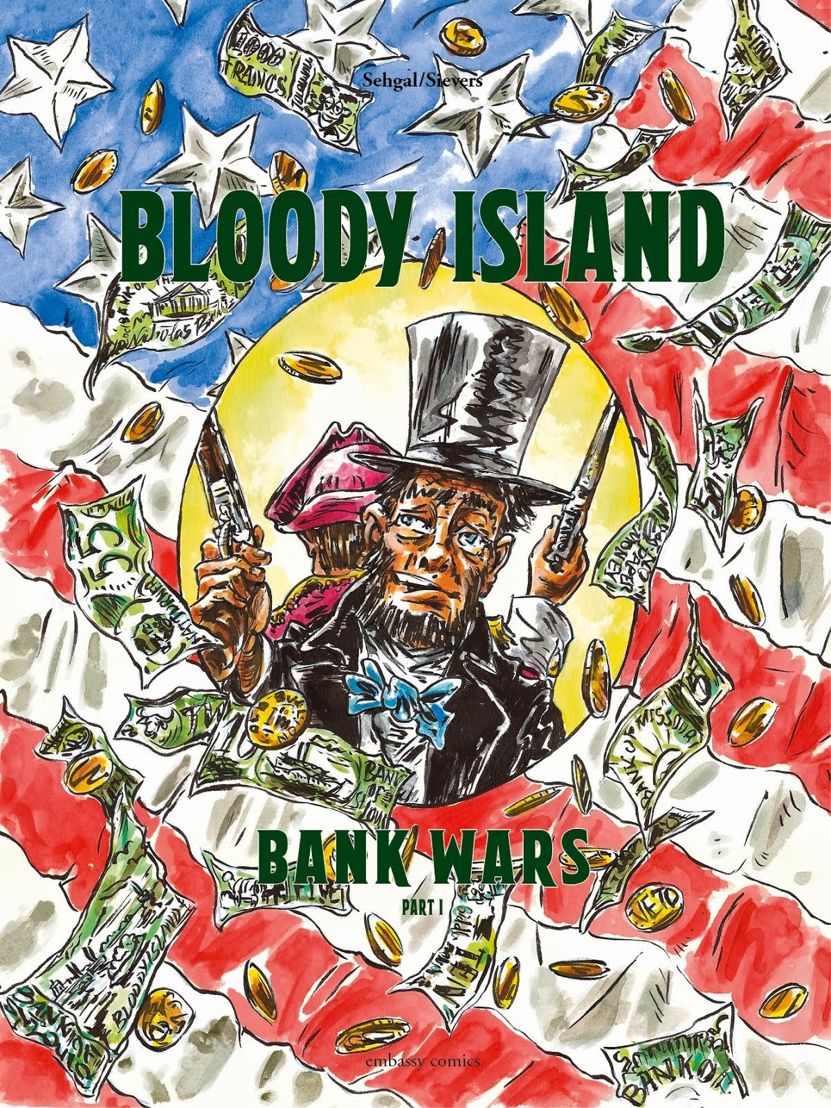 "OUT NOW! OUR FIRST COMIC: Bank Wars I ""Bloody Island"""