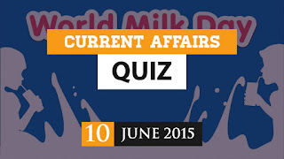 current affairs quiz 10 june 2015