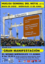 Huelga General del Metal en la Bahía de Cádiz, miércoles 13 de junio y manifestación desde Navantia