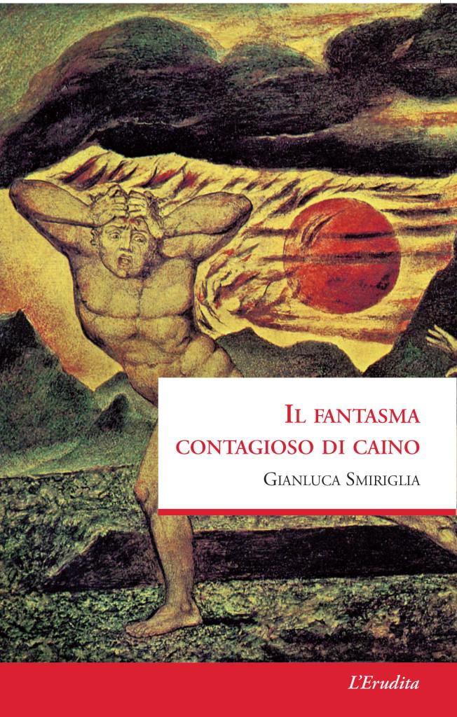 Il fantasma contagioso di Caino