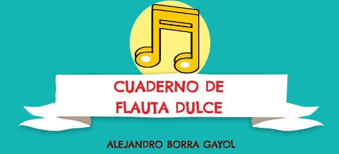CUADERNO DE FLAUTA DULCE