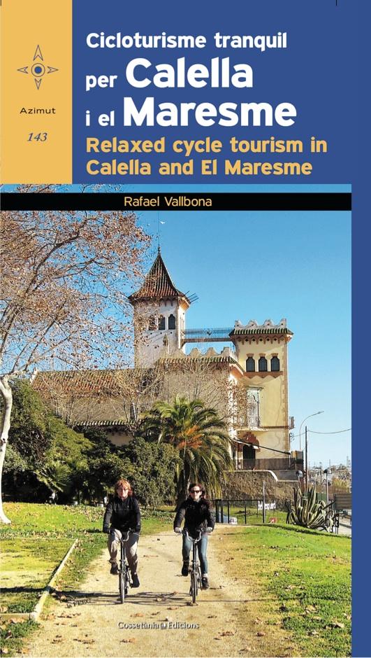 Ja és a les llibreries Cicloturisme tranquil pel Maresme