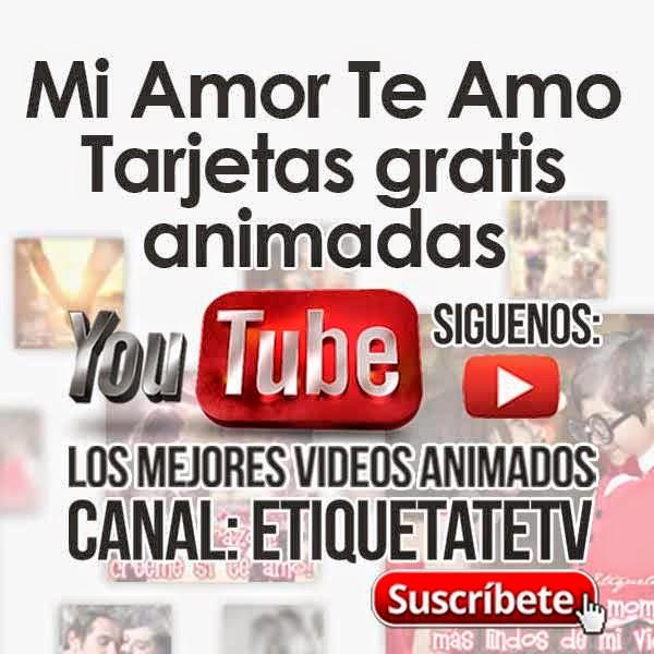 Mi Amor Te Amo - Tarjetas gratis animadas