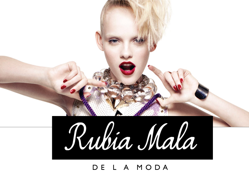 RUBIA MALA DE LA MODA