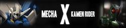 Mecha X Kamen Rider