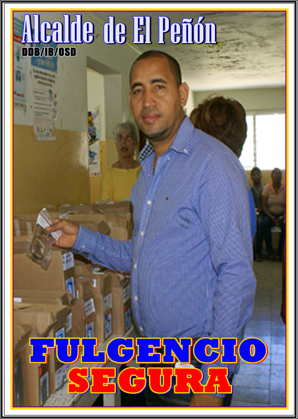 FULGENCIO SEGURA, ALCALDE MUNICIPIO DE EL PEÑON 2016-2020