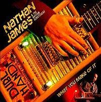 Nathan JAMES & The Rhythm Scratches - What You Make Of It