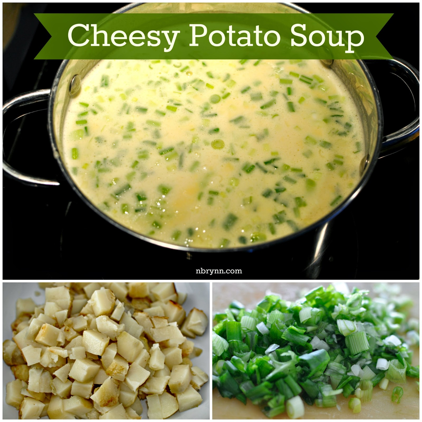NBrynn: Mama's Cheesy Potato Soup