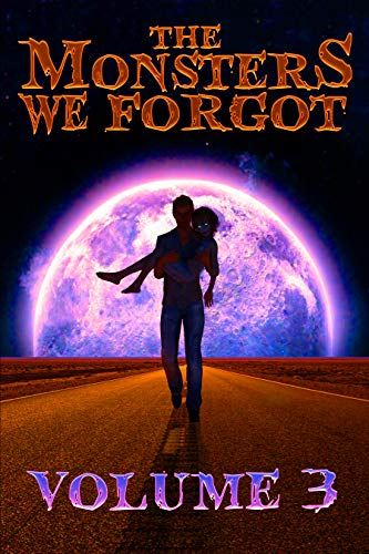 THE MONSTERS WE FORGOT 3