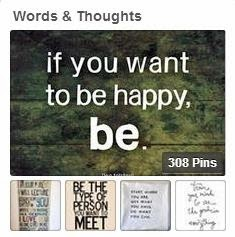 Pinterest Board - Words & Thoughts