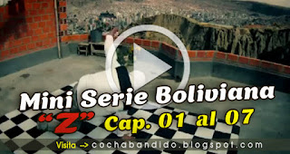 miniserie-boliviana-video-cochabandido-blog