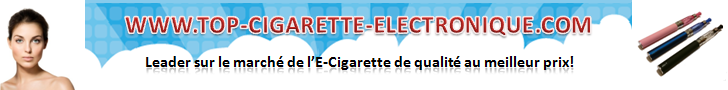 TOP CIGARETTE ELECTRONIQUE