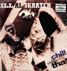 Ill Al Skratch – Chill With That (VLS) (1995) (192 kbps)