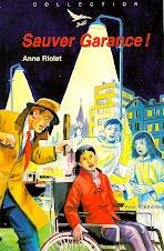 Sauver Garance d'Anne Riolet