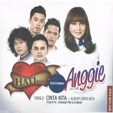 Hati Band Feat. Anggie - Cinta Kita