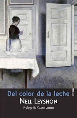 http://laantiguabiblos.blogspot.com.es/2013/10/del-color-de-la-leche-nell-leyshon.html