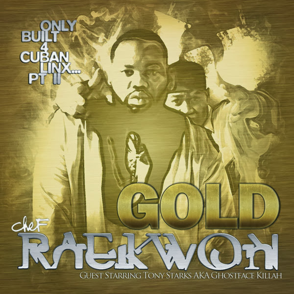 Raekwon - Only Built 4 Cuban Linx, Pt. 2 (Gold Edition Deluxe) Cover