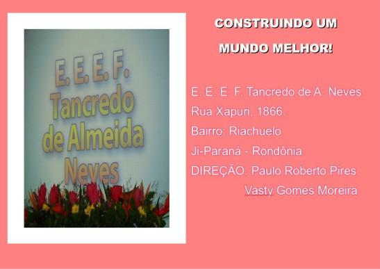 Escola Tancredo Neves Ji-Paraná