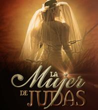 Capitulos de La Mujer de Judas - Ver Telenovela La Mujer de Judas ...