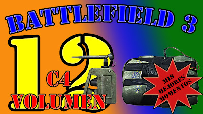 Volumen 12 con Mis Mejores Momentos con C4 en Battlefield 3