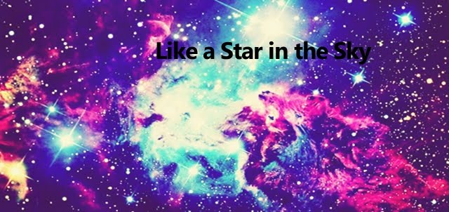 ☆ Like A Star in the Sky ☆