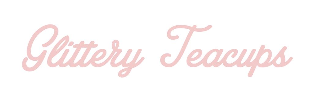 Glittery Teacups