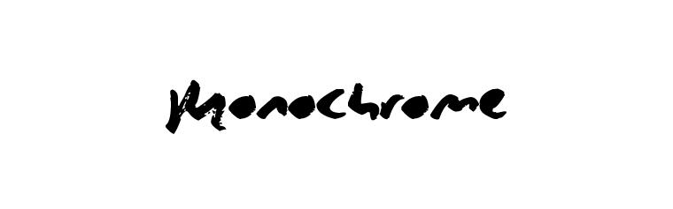 Monochrome.