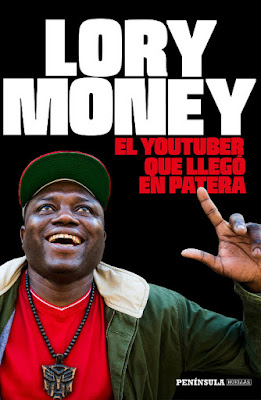 LIBRO - El youtuber que llegó en patera   Lory Money (Peninsula - 8 Marzo 2016)   BIOGRAFIA | Edición papel & digital ebook kindle  Comprar en Amazon España