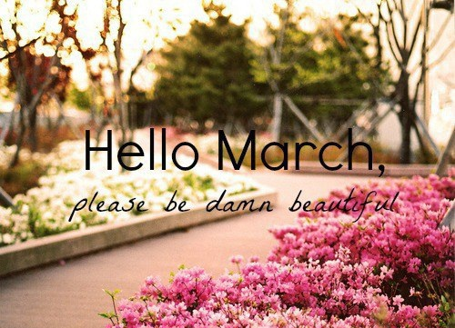 Month of March Quotes and Sayings