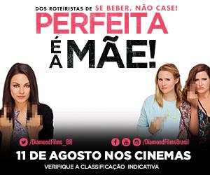 PERFEITA É A MÃE!