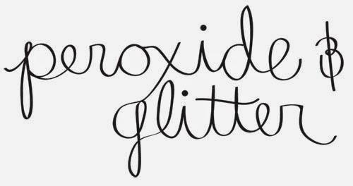 peroxide&glitter