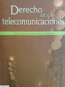 """""""Derecho de las telecomunicaciones"""" de Clara Luz Àlvarez."""