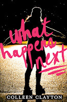 book cover of What Happens Next by Colleen Clayton