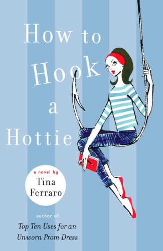 How to Hook a Hottie Cover